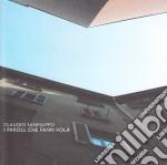 Claudio Sanfilippo - I Paroll Che Fann Vola' cd musicale di Claudio Sanfilippo