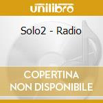 RADIO cd musicale di SOLO2