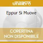 EPPUR SI MUOVE cd musicale di DEW DROP REGGAE
