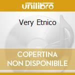VERY ETNICO cd musicale di SERAFINO