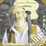 Luciano Ravasio - Album De Famea cd musicale di RAVASIO LUCIANO