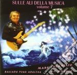 Condor Cicci - Sulle Ali Della Musica 7 cd musicale di Condor Cicci