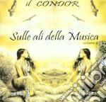 SULLE ALI DELLA MUSICA 2                  cd musicale di Condor Cicci