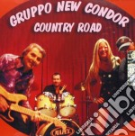 Gruppo New Condor - Country Road cd musicale di GRUPPO NEW CONDOR