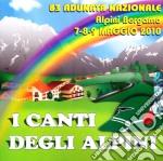 Artisti Vari - I Canti Degli Alpini cd musicale di ARTISTI VARI