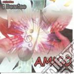 Orchestra I Domino - Amigo cd musicale di ORCHESTRA I DOMINO
