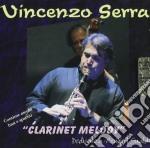Serra Vincenzo - Clarinet Melody cd musicale di SERRA VINCENZO