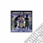 Vol.1 cd musicale di I ragazzi del jukebo