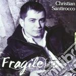 Fragile cd musicale di Santirocco Christian