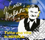 Enrico Musiani - Tutta Una Vita In Musica cd musicale di Enrico Musiani