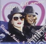I colpi dell'amore cd musicale di Paola dami' & vanna