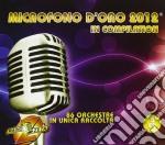Microfono d'oro 2012 cd musicale di Artisti Vari