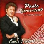 Paolo Tarantino - Cuore Infranto cd musicale di TARANTINO PAOLO