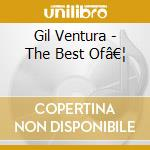Gil Ventura - The Best Of… cd musicale di VENTURA GIL