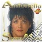 SIGNORA MUSICA                            cd musicale di ANTONELLA