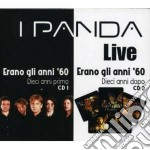 ERANO GLI ANNI 60... cd musicale di I PANDA