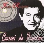 Canzoni da ricordare vol.2 cd musicale di Rangone Franco