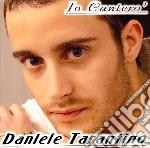 Daniele Tarantino - Io Cantero' cd musicale di TARANTINO DANIELE