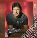 Sandro Giacobbe - Vuoi Ballare? cd musicale di GIACOBBE SANDRO