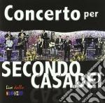 Artisti Vari - Concerto Per Secondo cd musicale di ARTISTI VARI