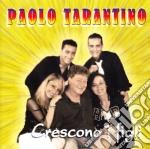 Paolo Tarantino - Crescono I Figli cd musicale di Paolo Tarantino