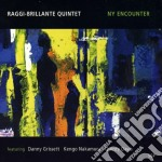 Raggi / Brillante - Ny Encounter cd musicale di Brillante Raggi