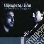 Daniele Scannapieco / Walter Ricci  - The Cole Porter Songbook cd musicale di Scannapieco daniele
