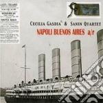 NAPOLI BUENOS AIRES A/R cd musicale di GASDIA C.& SANIN QUARTET