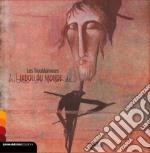La ballade de ninour cd musicale di Troublamours Les