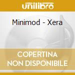 XERA cd musicale di MINIMOD