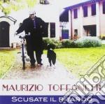 Maurizio Toffanetti - Scusate Il Ritardo cd musicale di Tofanetti Maurizio