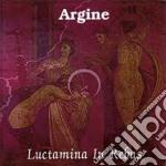 Luctamina in rebus cd musicale di Argine