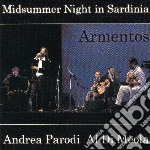 Parodi Andrea, Di Meola Al - Armentos - Midsummer Night In Sardinia cd musicale di PARODI ANDREA-AL DI MEOLA