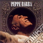 Barra Peppe - Matina cd musicale di BARRA PEPPE