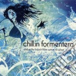 Formentera Chill:in - Compilation cd musicale di ARTISTI VARI