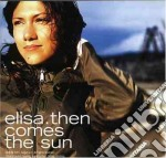 Elisa - Then Comes The Sun cd musicale di ELISA