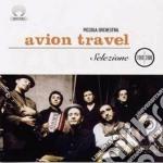 SELEZIONE 1999-2000 cd musicale di Travel Avion
