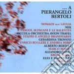 A PIERANGELO BERTOLI cd musicale di ARTISTI VARI