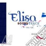 SOUNDTRACK '96/'06 cd musicale di ELISA