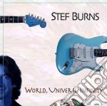 WORLD, UNIVERSE, INFINITY cd musicale di BURNS STEF