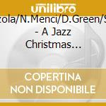A JAZZ CHRISTMAS CELEBR.                  cd musicale di MARZOLA / MENCI