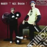 Bravi ! bel disco ! cd musicale di Kontrasto