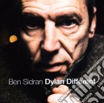 Ben Sidran - Dylan Different cd musicale di Ben Sidran