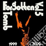 Vol.5: 1999/2009 cd musicale di Tomb Forgotten