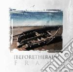 Before The Rain - Frail cd musicale di Before the rain