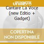 CANTARE LA VOCE  (NEW EDITIO + GADGET) cd musicale di Demetrio Stratos