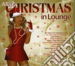 Merry christmas in lounge cd musicale di Artisti Vari