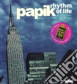 Papik - Rhythm Of Life cd musicale di PAPIK