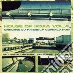 House of irma vol.4 cd musicale di ARTISTI VARI
