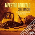 Maestro Garofalo - Coffee Connection cd musicale di Garofalo Maestro